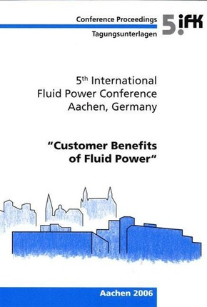 5th International Fluid Power Conference (5th IFK) (Volume 3)