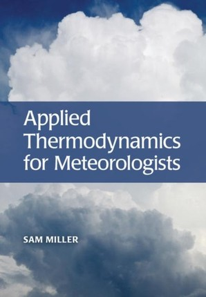 Applied Thermodynamics for Meteorologists