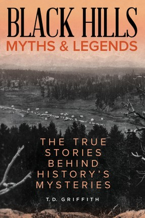 Black Hills Myths and Legends