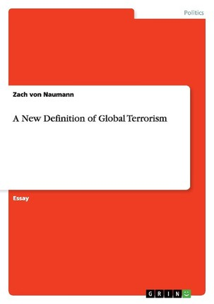 A New Definition of Global Terrorism