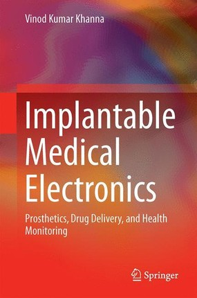 Implantable Medical Electronics