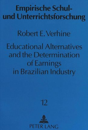 Educational Alternatives and the Determination of Earnings in Brazilian Industry