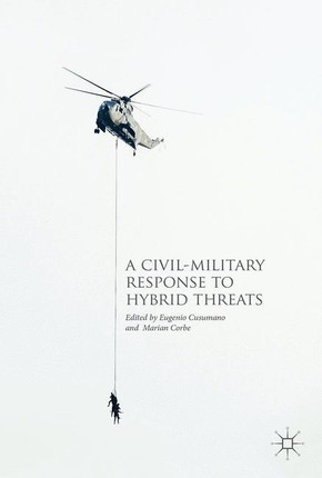 A Civil-Military Response to Hybrid Threats