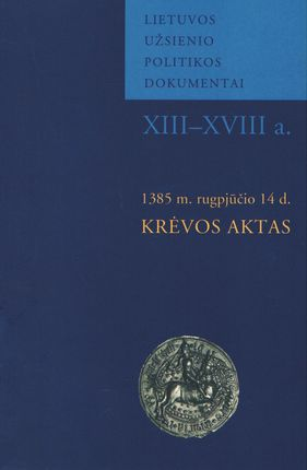 1385 m. rugpjūčio 14 d. Krėvos aktas