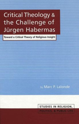 Critical Theology and the Challenge of Jürgen Habermas