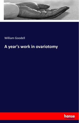 A year's work in ovariotomy