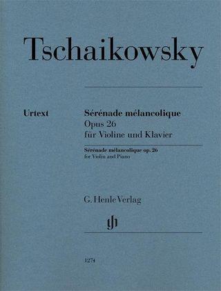 Sérénade mélancolique op.26
