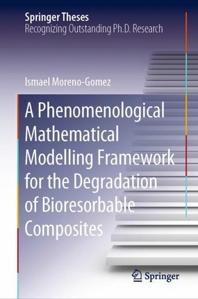 A Phenomenological Mathematical Modelling Framework for the Degradation of Bioresorbable Composites