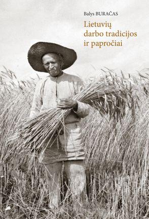 Lietuvių darbo tradicijos ir papročiai