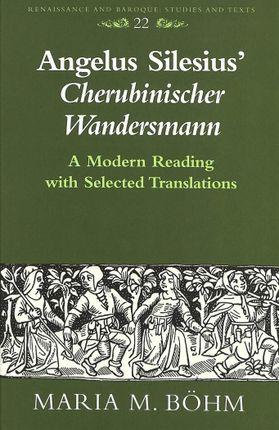 Angelus Silesius' «Cherubinischer Wandersmann»