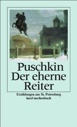 Der eherne Reiter: eine Petersburger Erzählung