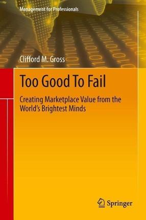 Too Good To Fail