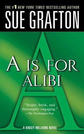 """""""A"""" is for Alibi"""