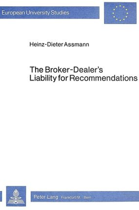 The Broker-Dealer's Liability for Recommendations