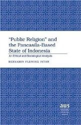 'Public Religion' and the Pancasila-Based State of Indonesia