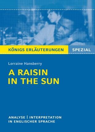 A Raisin in the Sun von Lorraine Hansberry