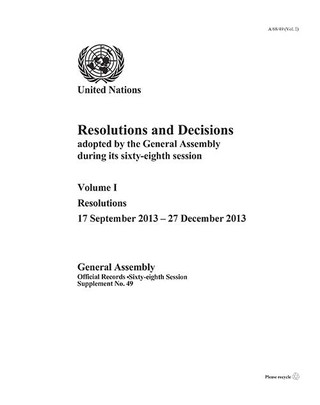 Resolutions and Decisions Adopted by the General Assembly during its Sixty-eighth Session