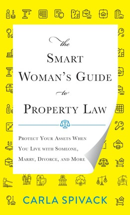 The Smart Woman's Guide to Property Law