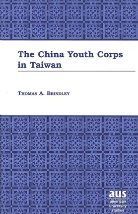 The China Youth Corps in Taiwan