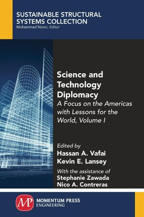 Science and Technology Diplomacy, Volume I