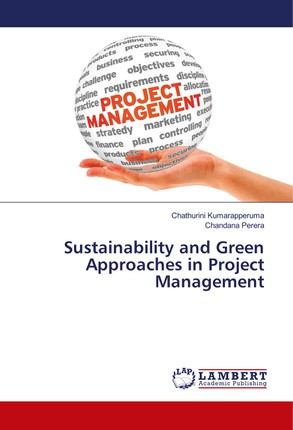 Sustainability and Green Approaches in Project Management