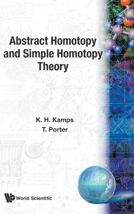 Abstract Homotopy and Simple Homotopy Theory