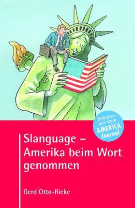 Slanguage - Amerika beim Wort genommen