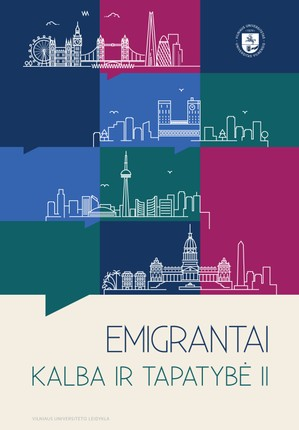 Emigrantai: kalba ir tapatybė. 2 knyga. Keturi sociolingvistiniai portretai