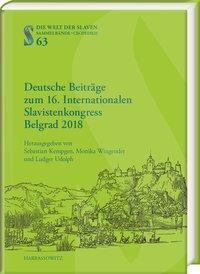Deutsche Beiträge zum 16. Internationalen Slavistenkongress Belgrad 2018