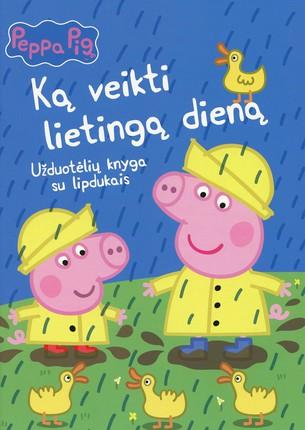 Peppa Pig. Kiaulaitė Pepa. Ką veikti lietingą dieną