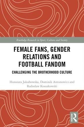 Female Fans, Gender Relations and Football Fandom