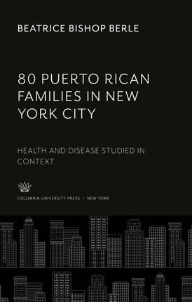 80 Puerto Rican Families in New York City