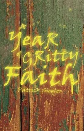 Year of Gritty Faith
