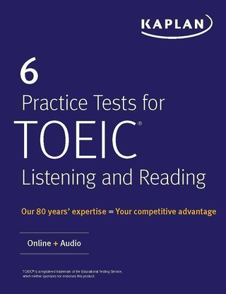 6 Practice Tests for TOEIC Listening and Reading: Online + Audio