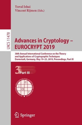 Advances in Cryptology - EUROCRYPT 2019