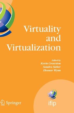Virtuality and Virtualization