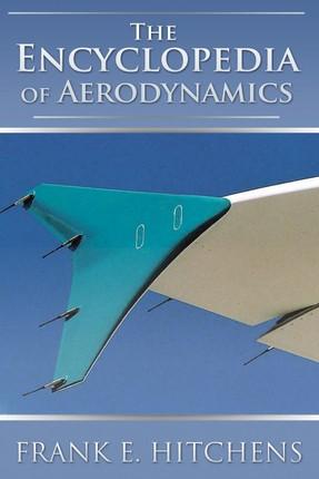 Encyclopedia of Aerodynamics