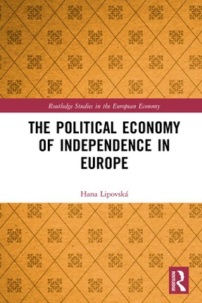 The Political Economy of Independence in Europe