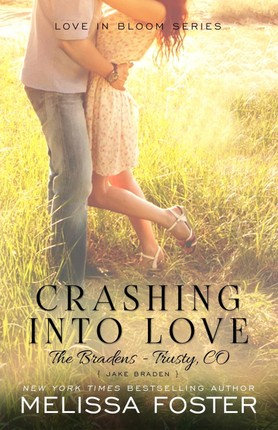 Crashing Into Love (The Bradens at Trusty)
