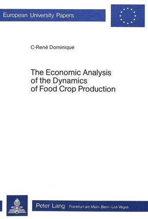 The Economic Analysis of the Dynamics of Food Crop Production