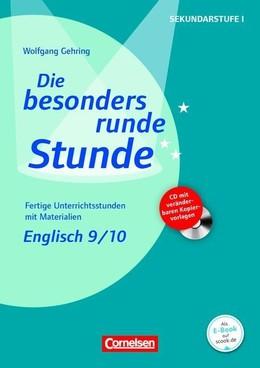 Die besonders runde Stunde: Sekundarstufe I Englisch: Klasse 9/10