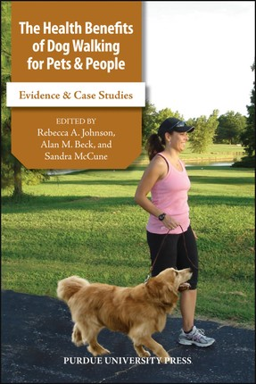 The Health Benefits of Dog Walking for Pets and People