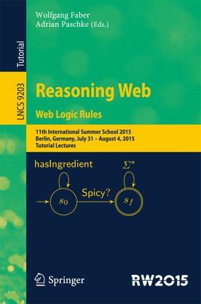 Reasoning Web. Web Logic Rules