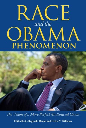 Race and the Obama Phenomenon