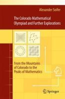 The Colorado Mathematical Olympiad and Further Explorations