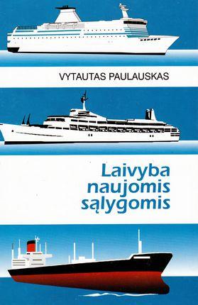 Laivyba naujomis sąlygomis