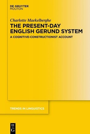 The Present-day English Gerund System