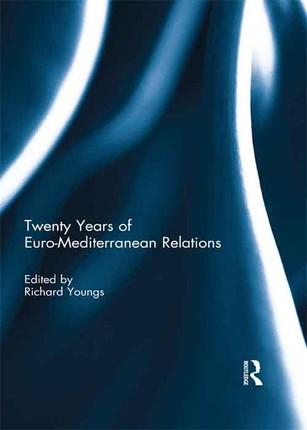 Twenty Years of Euro-Mediterranean Relations