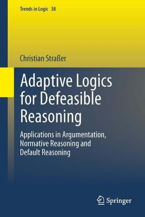 Adaptive Logics for Defeasible Reasoning