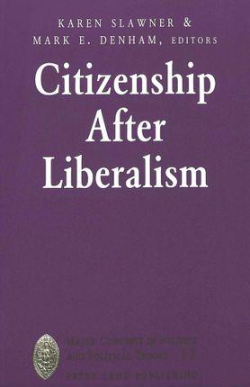 Citizenship After Liberalism